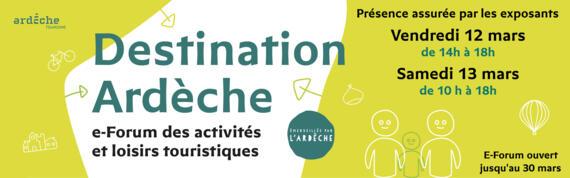 Destination Ardèche,e-Forum des activités et loisirs touristiques